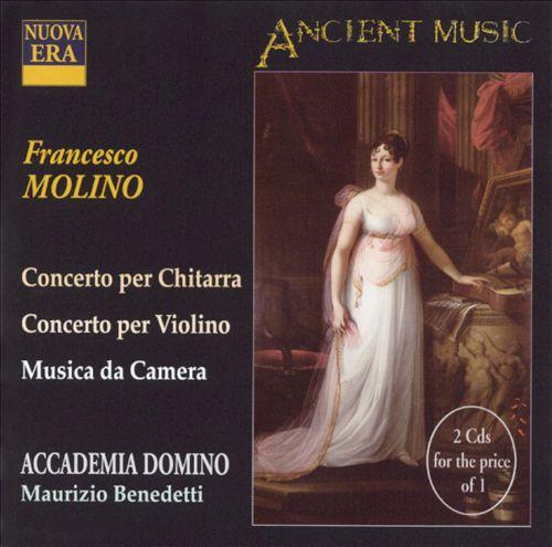 Molino: Concerti per chitarra, Violino e Musica de Camera