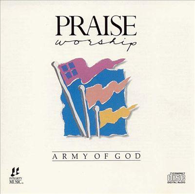 Integrity Hosanna! Music: Army of God