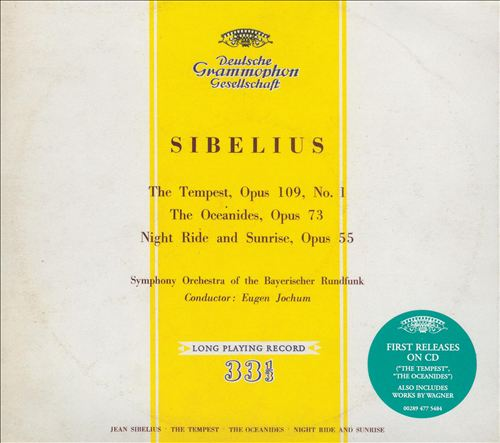 Sibelus: The Tempest; The Oceanides; Night Ride and Sunrise