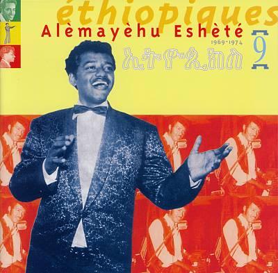 Ethiopiques, Vol. 9: Alemayehu Eshete 1969-1974