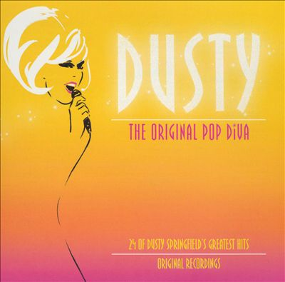 Dusty: The Original Pop Diva