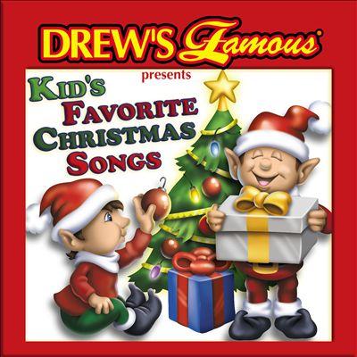 Drew's Famous Kids Favorite Christmas Songs