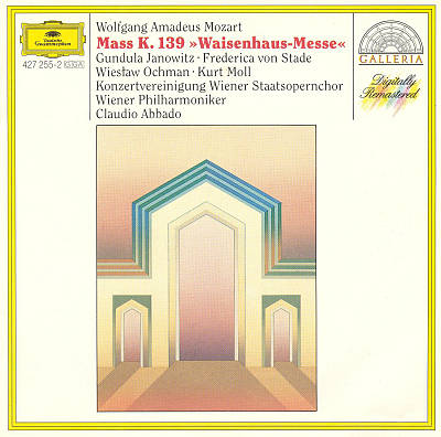 """Mozart: Mass K. 139 """"Waisenhaus-Messe"""""""