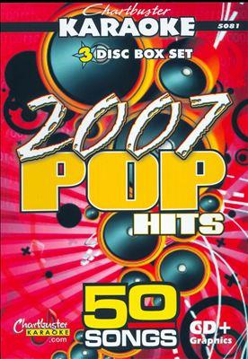 Karaoke: 2007 Pop Hits [3 Discs]
