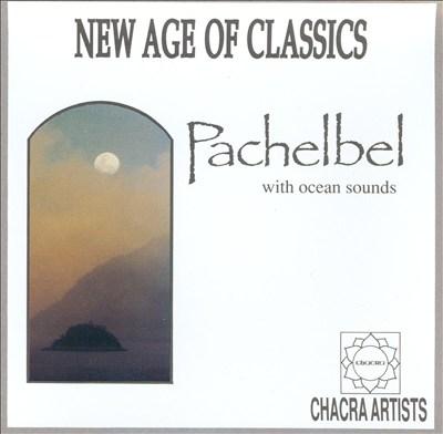 New Age of Classics: Pachelbel
