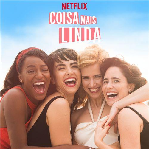 Coisa Mais Linda: Season 1 [Music From the Original Netflix Series]