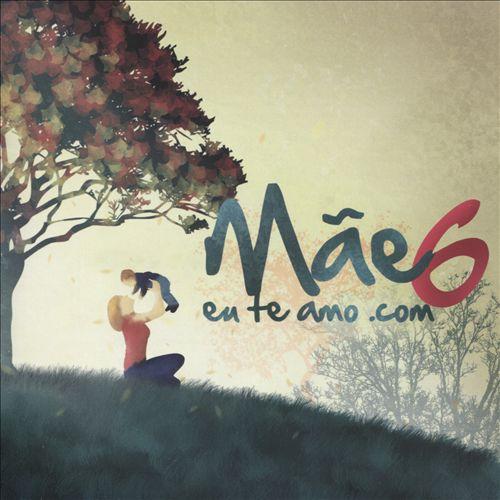 Mãe: Eu Te Amo.com, Vol. 6