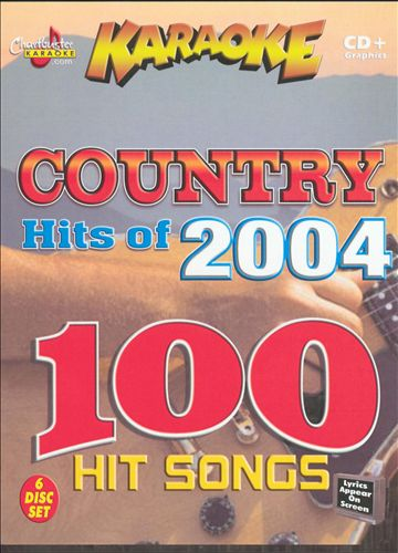 Chartbuster Karaoke: Hits of 2004 Country