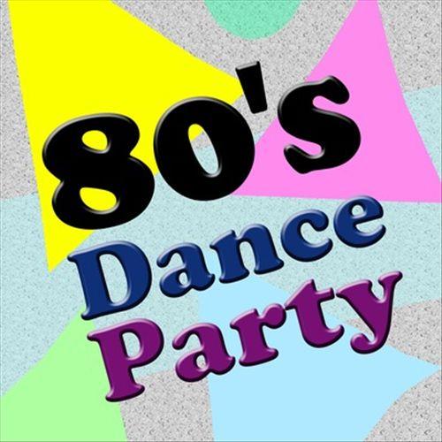 80's Dance Party [2011]