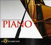 Les 50 Plus Grands Succès pour le Piano