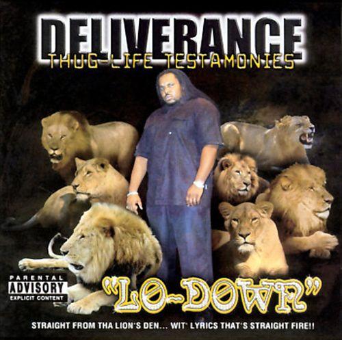 Deliverance: Thug Life