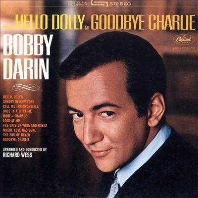 Hello Dolly to Goodbye Charlie