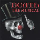 Death: The Musical