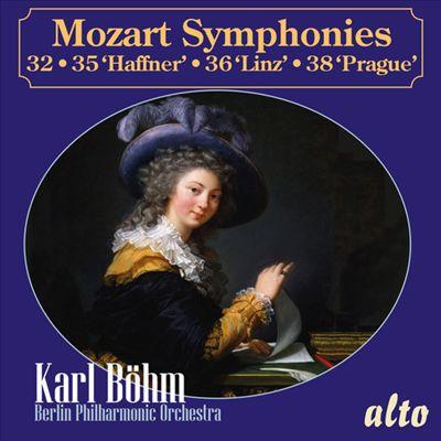 Mozart: Symphonies 32, 35 'Haffner', 36 'Linz', 38 'Prague'