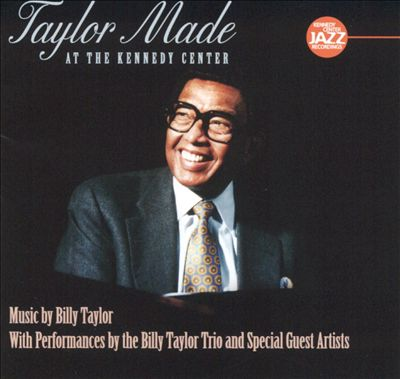 Taylor Made at the Kennedy Center