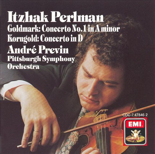 Goldmark: Concerto No. 1 in A Minor; Korngold: Concerto in D