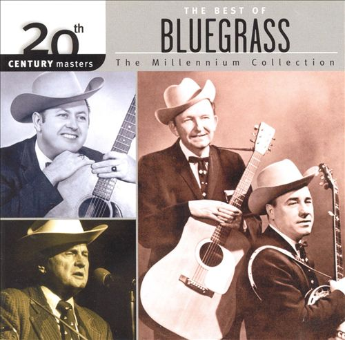 20th Century Masters - The Millennium Collection: Best of Bluegrass