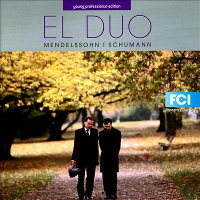 El Duo plays Mendelssohn & Schumann