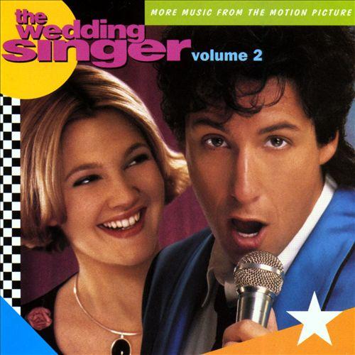 Wedding Singer, Vol. 2 [Original Soundtrack]