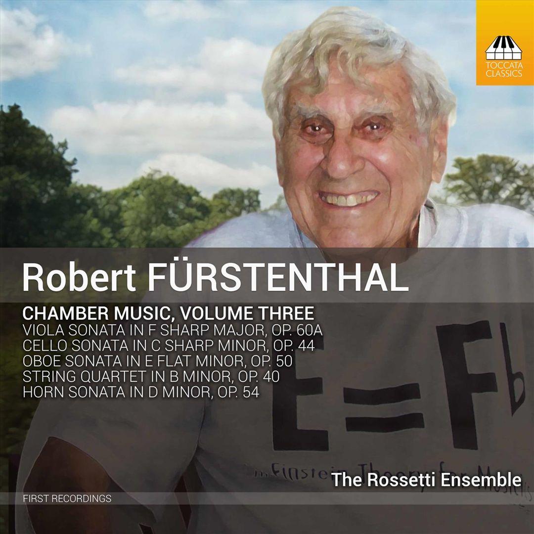 Robert Fürstenthal: Chamber Music, Vol. 3