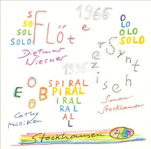 Stockhausen: Solo Flöte; Solo Synthesizer; Spiral