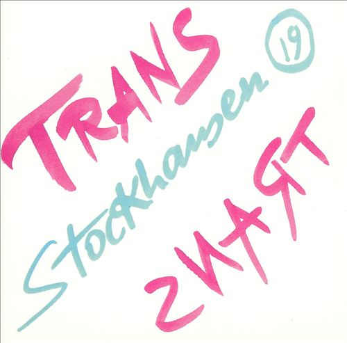 Stockhausen: Trans