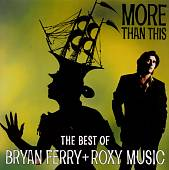 More Than This: The Best of Bryan Ferry and Roxy Music