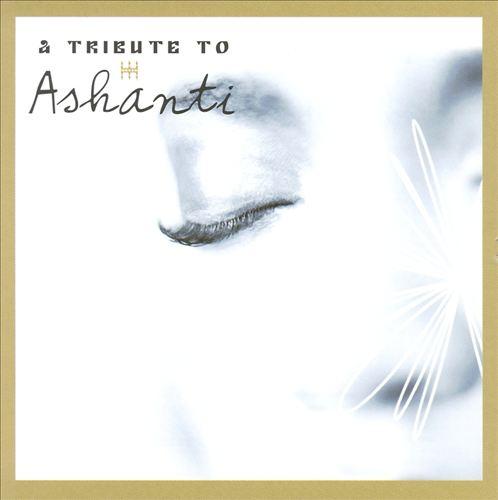 A Tribute to Ashanti
