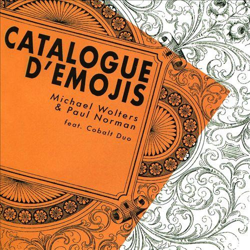 Michael Wolter & Paul Norman: Catalogue d'Emojis