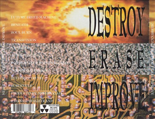Destroy Erase Improve