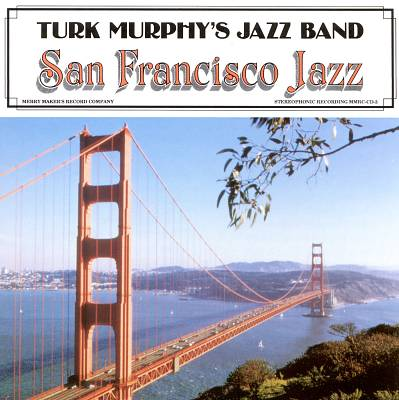 Turk Murphy's San Francisco Jazz Band