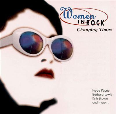 Women in Rock: Changing Times