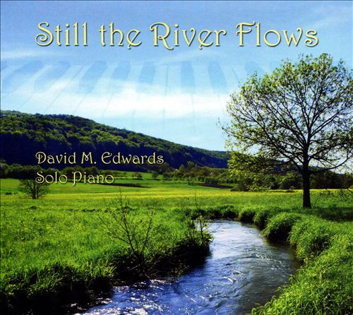 Still the River Flows