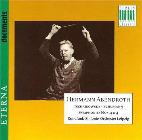 Tchaikowsky: Symphony No. 4; Schumann: Symphony No. 4