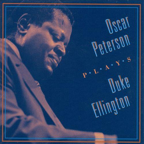 Oscar Peterson Plays Duke Ellington [Compilation]