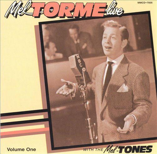 Live with the Mel-Tones, Vol. 1
