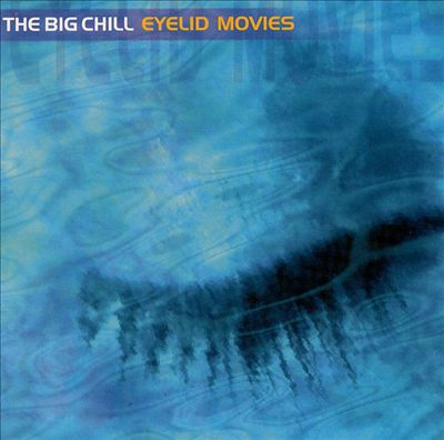 The Big Chill: Eyelid Movies
