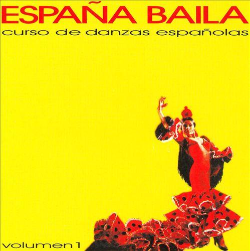 España Baila: Curso De Danzas Espanñolas, Vol. 1