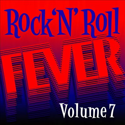 Rock N' Roll Fever, Vol. 7