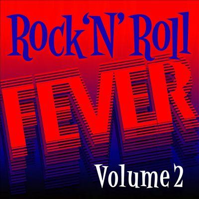 Rock N' Roll Fever, Vol. 2