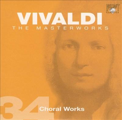 Vivaldi, Vol. 34: Choral Works