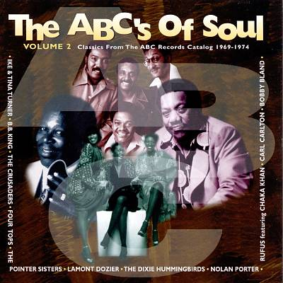 ABC's of Soul, Vol. 2: Classics from the ABC Records Catalog 1969-1974