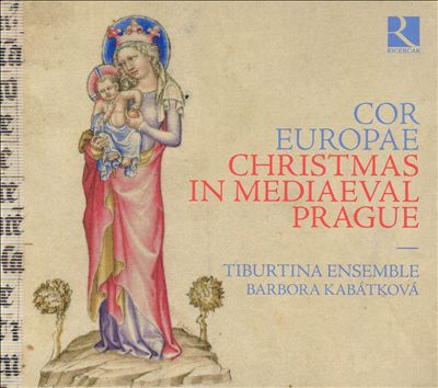 Cor Europae: Christmas in Mediaeval Prague