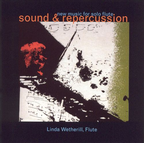 Sound & Repercussion: New Music for Solo Flute