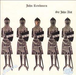 Sir John Alot of Merrie Englandes Musyk Thyng & ye Grene Knyghte