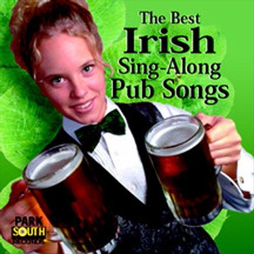 The Best of Irish Pub Sing-Along Songs