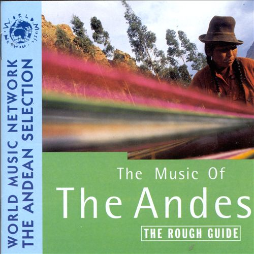 The Rough Guide to the Music of the Andes