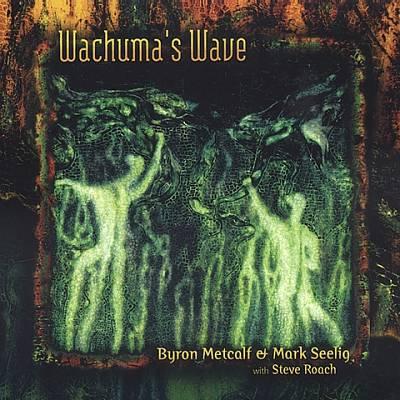 Wachuma's Wave