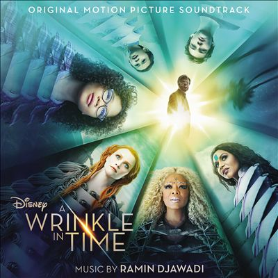 A Wrinkle in Time [Original Motion Picture Soundtrack]