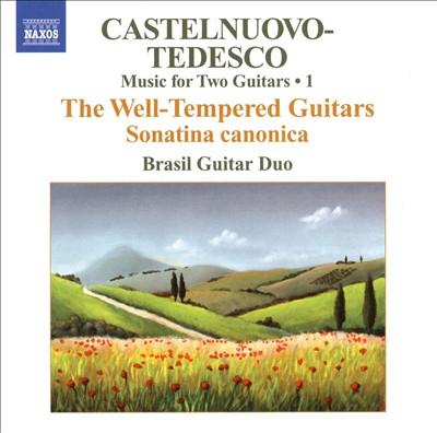 Castelnuovo-Tedesco: Music for Two Guitars, Vol. 1